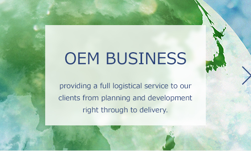 OEM BUSINESS: providing a full logistical service to our clients from planning and development right through to delivery.